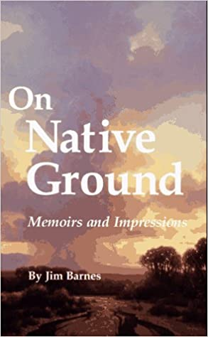 On Native Ground: Memoirs and Impressions (American Indian Literature & Critical Studies Series)