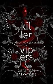 Killer Vipers : As Víboras Assassinas