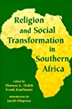 Religion and Social Transformation in Southern Africa, Kaufmann, Frank, 155778776X