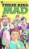 Three Ring Mad, Nick Meglin and Mad Magazine Editors, 0446354287