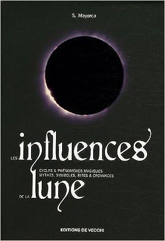 En ligne téléchargement Les influences de la lune pdf