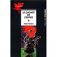 CACHOT DE L'ENFER (LE)