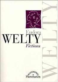Fictions par Eudora Welty