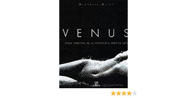 Venus: Masterpieces of Erotic Photography: Michelle Olley