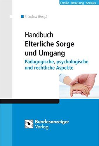 handbuch-elterliche-sorge-und-umgang-pdagogische-psychologische-und-rechtliche-aspekte