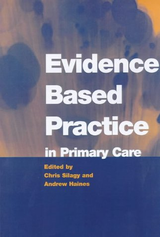 Evidence Based Practice in Primary Health Care