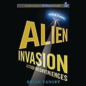 Alien Invasion and Other Inconveniences | Brian Yansky