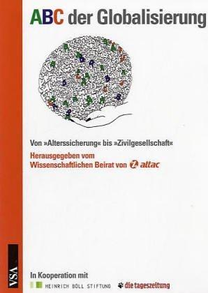 ABC der Globalisierung: VonAlterssicherung bisZivilgesellschaft