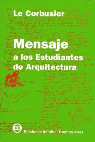 Descargar Libro Mensaje A Los Estudiantes De Arquitectura Le Corbusier