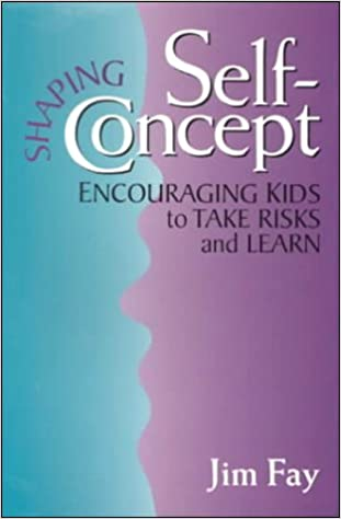 Download online Shaping Self-Concept: Turning Kids Into Enthusiastic Learners PDF, azw (Kindle)