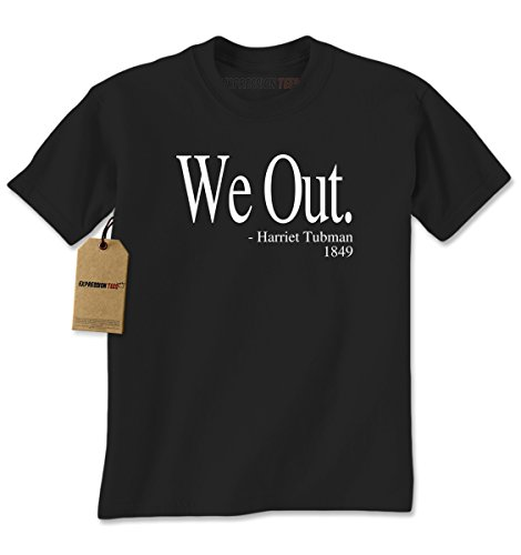 Mens We Out Harriet Tubman T-Shirt Large Black (This Month In History)