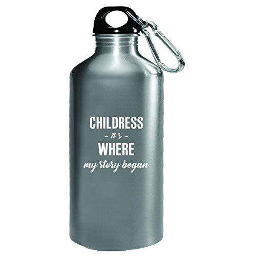 Childress It's Where My Story Began Cool Gift - Water Bottle