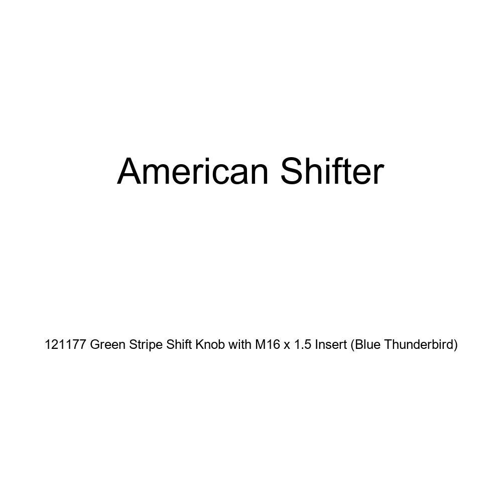 Blue Thunderbird American Shifter 121177 Green Stripe Shift Knob with M16 x 1.5 Insert