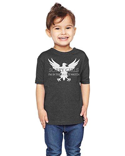 Brain Juice Tees Sorry Girls Im In The Nights Watch Game Of Thrones Boys Toddler Shirt (5/6T, Vintage Smoke)