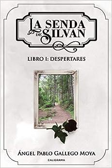 Descargar Torrent Online La Senda De Silvan: Libro I: Despertares PDF A Mobi