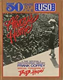 Always Home:  50 Years of the USO--The Official Photographic History