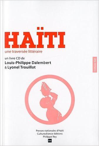 Lire Haïti : Une traversée littéraire (1CD audio) pdf, epub ebook