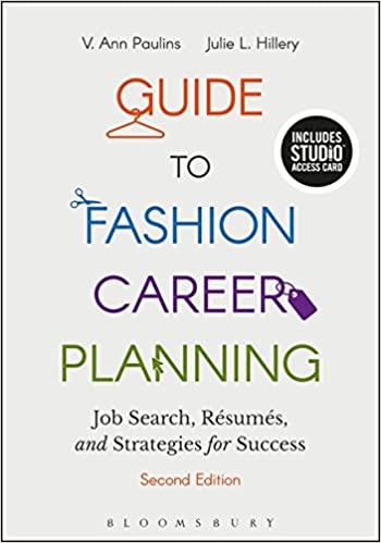 Guide to Fashion Career Planning,Job Search, Resumes and Strategies for Success, 2nd Edition