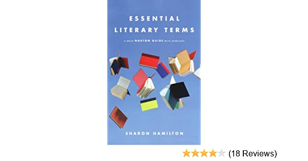 Amazon essential literary terms a brief norton guide with amazon essential literary terms a brief norton guide with exercises 9780393928372 sharon hamilton books fandeluxe Image collections