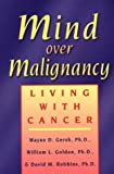 Mind over Malignancy, Wayne D. Gersh and William L. Golden, 1572240822