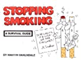 Stopping Smoking: A Survival Guide