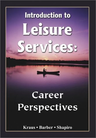 Introduction to Leisure Services: Career Perspectives