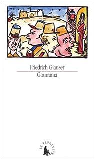 Gourrama : un roman de la Légion étrangère, Glauser, Friedrich