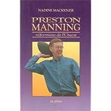 Preston Manning: Réformiste de l'Ouest