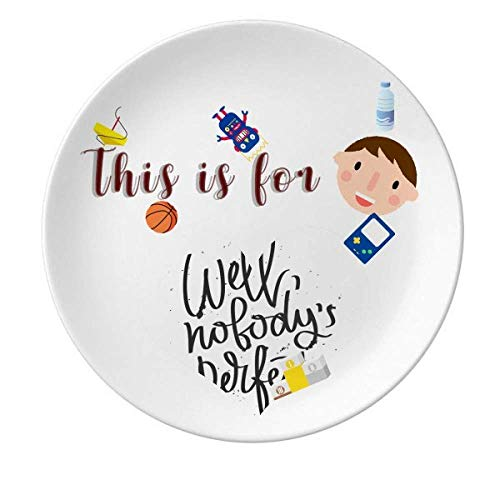Well Nobody's Perfect Quote Porcelain Plate Dinner Round Dish Boy Man