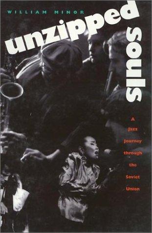 Unzipped Souls - A Jazz Journey Through the Soviet union