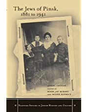 The Jews of Pinsk, 1881 to 1941