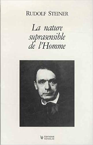 Livre La nature suprasensible de l'Homme : Trois conférences publiques faites à Berlin du 15 au 20 avril 1918 pdf, epub