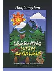 Learning with Animals: Helq'eméylem