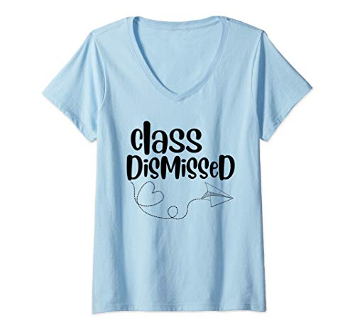 Womens Graduation Gift Shirt Class Dismissed Teacher Student V-Neck T-Shirt