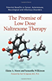 The Promise of Low Dose Naltrexone Therapy: Potential Benefits in Cancer, Autoimmune, Neurological and Infectious Disorders (McFarland Health Topics)