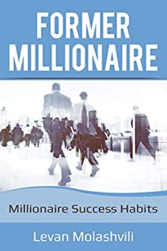 Millionaires success : Habits for future Millionaires