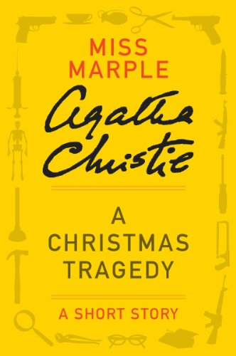 A Christmas Tragedy: A Miss Marple Story (Miss Marple Mysteries)
