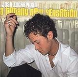 Totally New Sensation by Josh Zuckerman (2005-03-07)