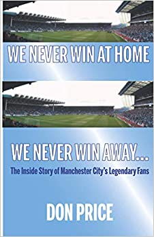 We Never Win At Home We Never Win Away...