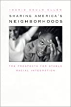 Sharing America's Neighborhoods: The Prospects for Stable Racial Integration