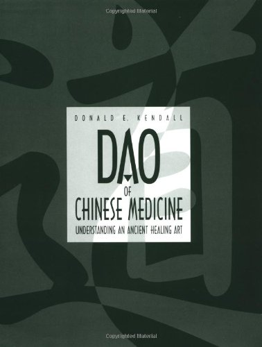 Dao of Chinese Medicine: Understanding an Ancient Healing Art by Oxford University Press