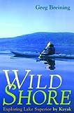 Wild Shore, Greg Breining, 0816631417