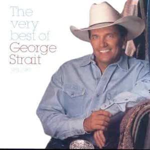 George Strait The Very Best Of George Strait 1981 87 By