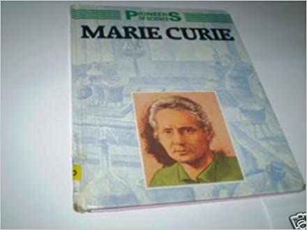 Book Pioneers of Science: Marie Curie