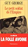 Le petit soldat de l'Empire par Georgy