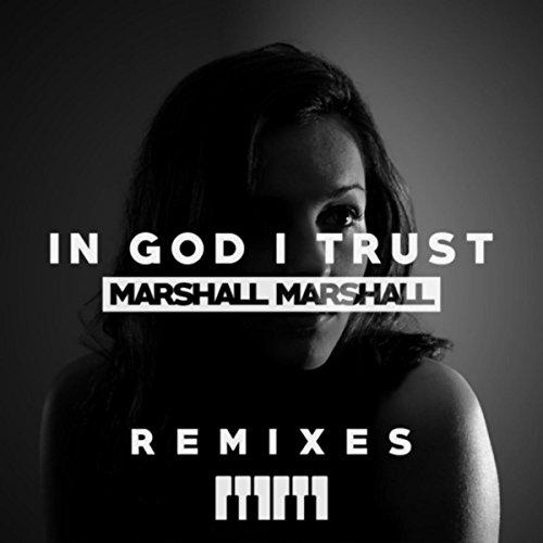 In God I Trust (Remixes)