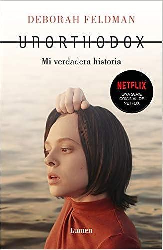 Unorthodox: Mi verdadera historia (Narrativa): Amazon.es: Feldman ...