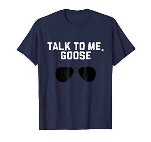 Talk To Me Goose Wear Sunglass Funny T-shirt Birthday Gift by Funny T-shirt LVTee