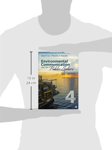 Environmental Communication and the Public Sphere by Sage Publications Inc