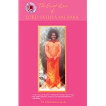 The Sweet Love of Lord Sathya Sai Baba